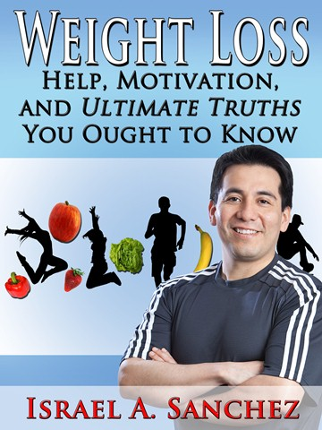 Weight Loss: Help, Motivation, And Ultimate Truths You Ought To Know